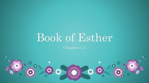 2014-12-07 Esther 1-3 Deliverance is Needed